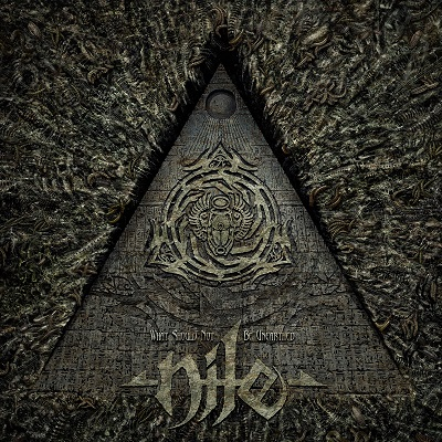 Nile-What Should Not Be Unearthed