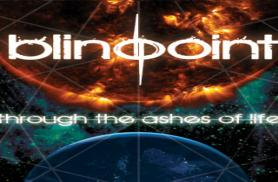 Blindpoint - Through the ashes of life