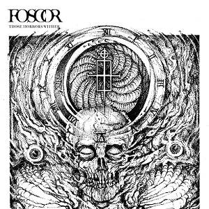 Foscor-Those Horror Wither'