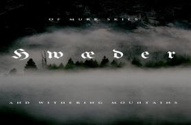 Hwaeder - Of murk skies and withering mountains